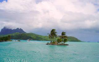 Французская Полинезия — обзор и отзывы для туриста